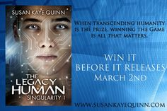 **WIN** signed e-ARCs and paperbacks!             CLICK HERE TO ENTER: http://smarturl.it/SKQwebsite     Add THE LEGACY HUMAN to your Goodreads TBR: http://smarturl.it/TLHonGR