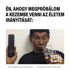 #viccek #vicceskép #viccesképek #humoroskepek #poén #poénos #mém #mémek #magyarmeme #magyarmemek #hülyeség #hülyeségek #nevetés #nevess #élet #részeg Funny, Hilarious, Entertaining