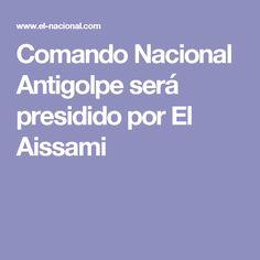 Comando Nacional Antigolpe será presidido por El Aissami