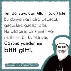 Gözünü yumdun mu bitti gitti... #mehmedzahidkotku #mzk #iskenderpasa Allah, Religion, Knowledge, Memes, Quotes, Instagram, Acupuncture, Quotations, Meme