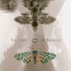 Tim Story & Hans-Joachim Roedelius : 'Lunz' - SImply, because the cover works so well with its contents...listen to the first track...K
