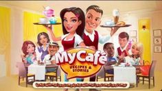 My Cafe Recipes and Stories MOD APK Unlimited Money 2017.8 download links unlocked no root full