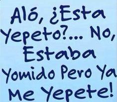 Aló esta #Yepeto?...No estaba yormido pero ya Yepete! #Humor #humorgrafico