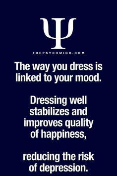 Dress well, be well