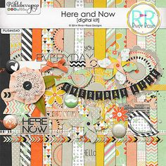 Here and Now Kit by River~Rose