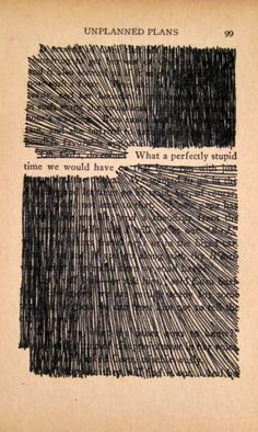 Did blackout poetry today! April 2014 xc {scribble around your favorite quote in a book and frame it}