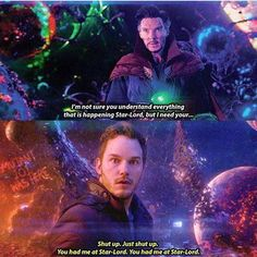 Just stop there....#DoctorStrange #StarLord