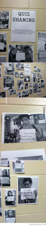 Quiz Shaming by a teacher at my school.