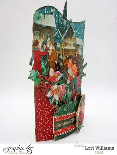 Lori Williams Designing for Graphic 45 Holiday Bendi Card with Tutorial using Christmas Carol Collection photo 2 Tri Fold Cards, Fancy Fold Cards, Folded Cards, Christmas Paper, Christmas Carol, Christmas 2015, Mini Albums, Days Until Christmas, Scrapbooking