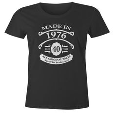 40th Birthday Gift T-Shirt - Born In 1976 - Vintage Aged 40 Years To Perfection - Short Sleeve - Womens - Black - X-Large T Shirt - (2016 Version)