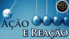 Arte do Equilíbrio - Ação e Reação - Alcides Melhado Filho - 09-01-2017 ...