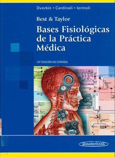 Dvorkin M,  Cardinali D, Iermoli R. Best & Taylor: bases fisiológicas de la práctica médica. 14a. ed. Buenos Aires: Médica Panamericana; 2010. (Ubicación: 130 DVO)
