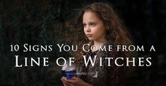 Were your ancestors Witches? Do you descend from Powerful Witchs? Hereditary Witches - 10 Signs You Come from a Line of Witches .