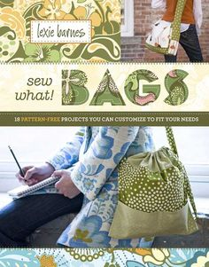 """Read """"Sew What! Bags 18 Pattern-Free Projects You Can Customize to Fit Your Needs"""" by Lexie Barnes available from Rakuten Kobo. From daypacks for hiking to everyday grocery totes, bags are an essential accessory for life on the go. Bag Pattern Free, Bag Patterns To Sew, Sewing Patterns, Simple Pattern, Handbag Patterns, Crochet Patterns, Easy Sewing Projects, Sewing Ideas, Sewing Crafts"""