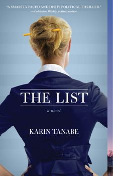 'The List: a Novel' by Karin Tanabe --- read about Goodstone in Karin Tanabe's book!