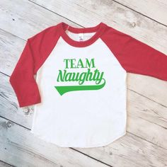 Team Naughty shirt, funny Christmas shirt, christmas shirt kids, christmas raglan, Christmas shirt girl by ShopHartandSoul on Etsy https://www.etsy.com/listing/484965003/team-naughty-shirt-funny-christmas-shirt