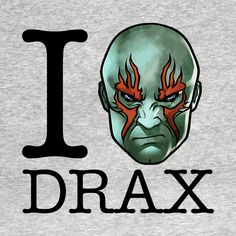 Check out this awesome 'I+Love+Drax+Guardians+of+the+Galaxy' design on @TeePublic!