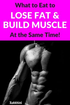 Lose-Fat-And-Build-Muscle
