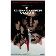 I Dismember Mama Canvas Art - (11 x 17)