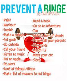 Prevent a binge