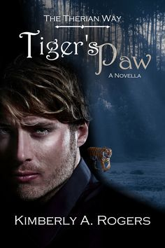 Cover design by Rachel Rossano for my prequel novella Tiger's Paw. Now Available! http://www.amazon.com/Tigers-Paw-Novella-The-Therian-ebook/dp/B00ZDDQIYG/ref=cm_cr_pr_product_top?ie=UTF8