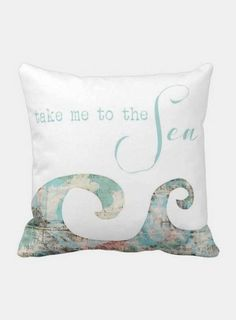 Pillow Cover Beach Decor Ocean Waves Take Me to the Sea by Jolie Marche Mermaid Room, Beach Room, Pillow Fight, Pillow Room, Beach House Decor, Nautical Theme, My New Room, Beach Themes, Coastal Decor