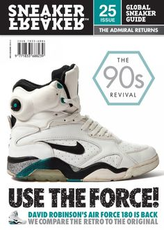 Return Of The Robinson: New SF Issue 25 Collector… - Sneaker Freaker Nike Shoes Cheap, Nike Free Shoes, Running Shoes Nike, 90s Nike Shoes, Zapatillas Nike Jordan, Nike Inspiration, Nike Heels, Air Jordan Sneakers, Nike Sneakers
