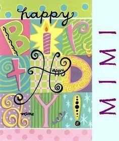 Happy birthday Mimi