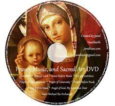 Prayer, Music, and Sacred Art DVD