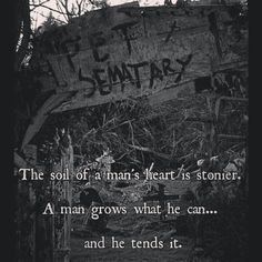 pet sematary quote | Pet Sematary - Stephen King