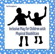 Including children with physical disabilities during play