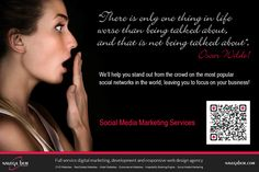"""""""There is only one thing in life worse than being talked about, and that is not being talked about"""" Oscar Wilde  We'll help you stand out from the crowd on the most popular social networks in the world, leaving you to focus on your business!  #socialmedia #facebook #marketing #navegabem"""