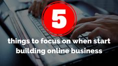 Want to start building #onlinebusiness? Here are 5 things to focus on: http://brandonline.michaelkidzinski.ws/5-things-to-focus-on-when-start-building-online-business/