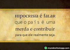Hipocrisia é falar mal do governo e estacionar nas vagas de deficientes e idosos…