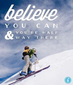 Poster: Believe You Can and You're Halfway There