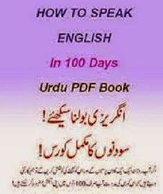 Free Download or read online Speak English in 100 Days educational pdf book contains all the basics of English language that are necessary for beginners.