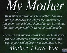 Ps I Love You Quotes Mom : Mothers love my mother Quote Quotes For more visit www.searchquotes ...