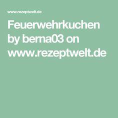 Feuerwehrkuchen by berna03 on www.rezeptwelt.de