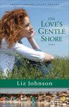 On Love's Gentle Shore by Liz Johnson #CFRRaddicts