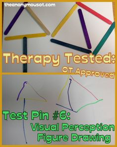 Visual perception figure drawing: visual closure,  form constancy, visual spatial relations, visual discrimination, and visual memory task.   From theanonymousot.com