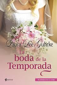 Laura Lee Guhrke - Serie Plantadas en el Altar