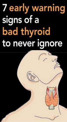 Do Not Ignore These 7 Early Warning Signs of a Bad Thyroid - Healthy All Day