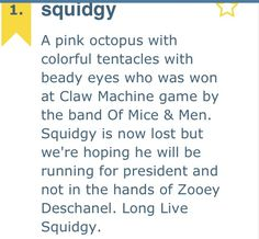 Squidgy. Of Mice And Men.
