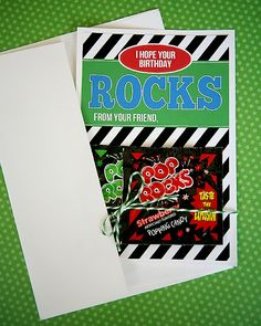 i hope your birthday rocks- Free birthday card printable + pop rocks = CUTE cheap birthday card!