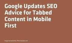 #Google Updates #SEO Advice for Tabbed Content in Mobile First http://ift.tt/2i3MoTzpic.twitter.com/1AUELVYKrK
