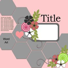Ideas for Scrapbookers: A New Hexagon Template & Sketch