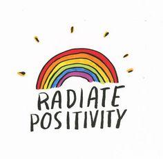 radiate positivy