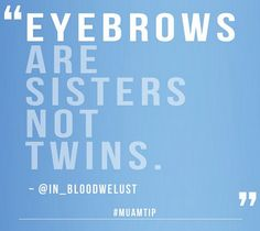 LOL Quote #eyes #eyebrows #quote - bellashoot.com