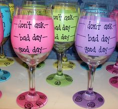 Good Day/Bad Day/Don't Ask Funny Wine Glass Handpainted Extra Large Custom Funny Wine Glasses, Hand Painted Wine Glasses, Bad Day, Cool Things To Buy, Arts And Crafts, Tableware, Handmade Gifts, Vintage Marketplace, Christmas Presents