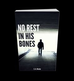 No rest in his bones